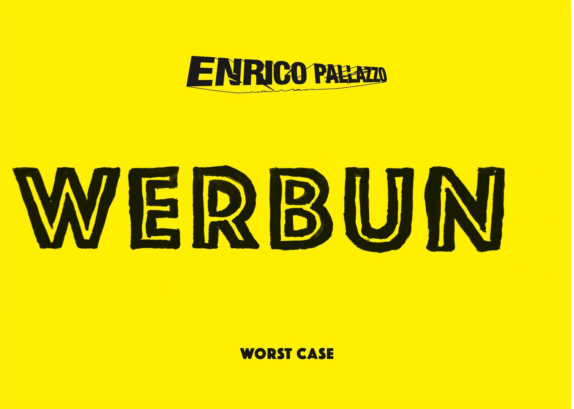 Flyer Enrico Pallazzo Worst
